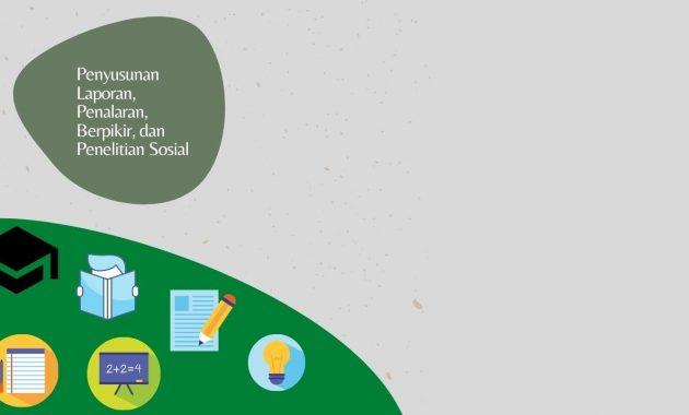 Penyusunan Laporan, Penalaran, Berpikir, dan Penelitian Sosial