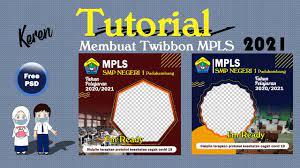 Cara Buat Twibbon MPLS 2021 Link Terbaru